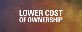 Lower Cost of Ownership