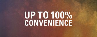 Up to 100% Convenience