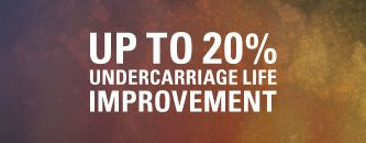 Up to 20% Undercarriage Life Movement