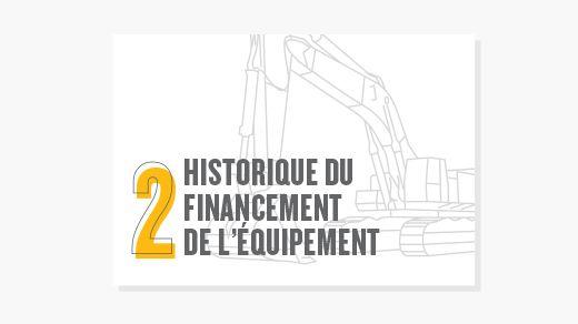 Historique du financement de l'équipement