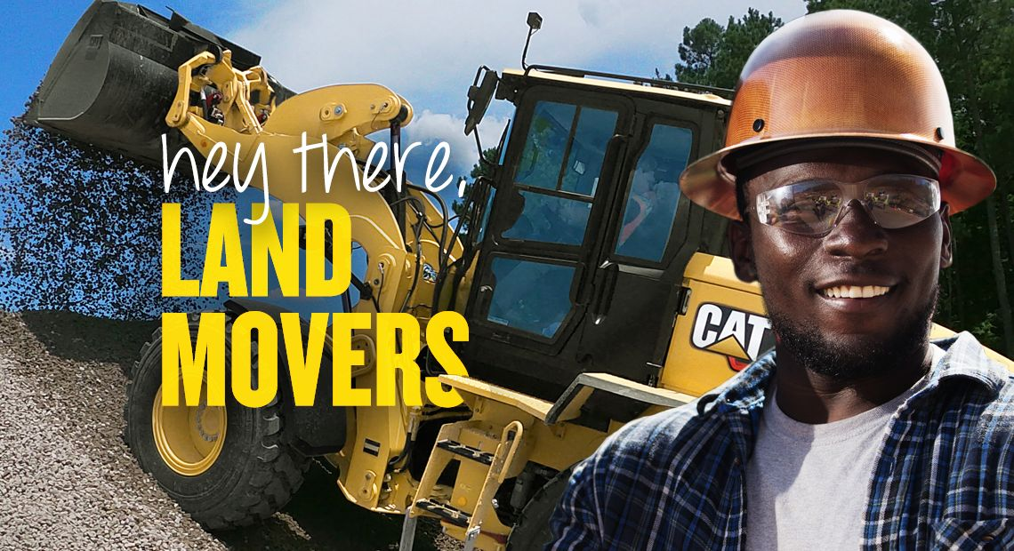 hey there, LAND MOVERS