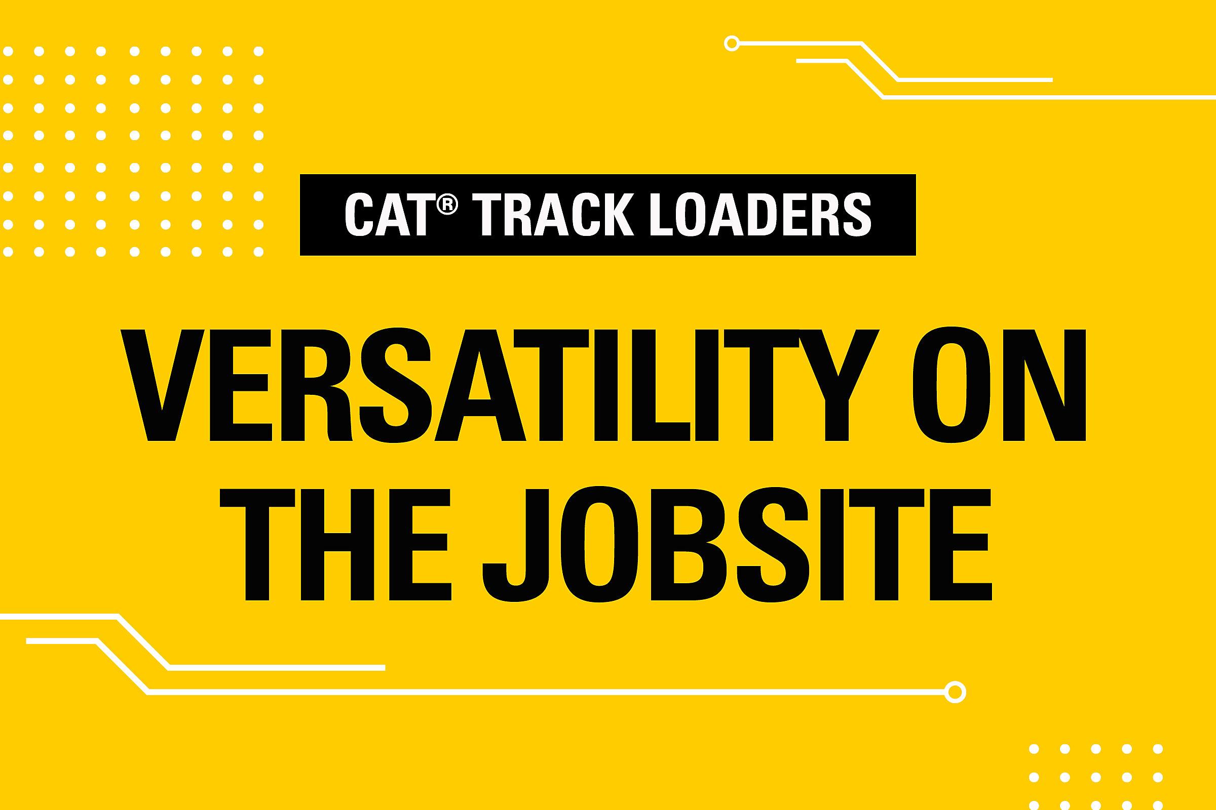 Versatility on the Jobsite