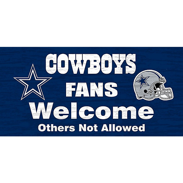 Dallas Cowboys Welcome Home Sign: Dallas Cowboys Fans Welcome Home Sign