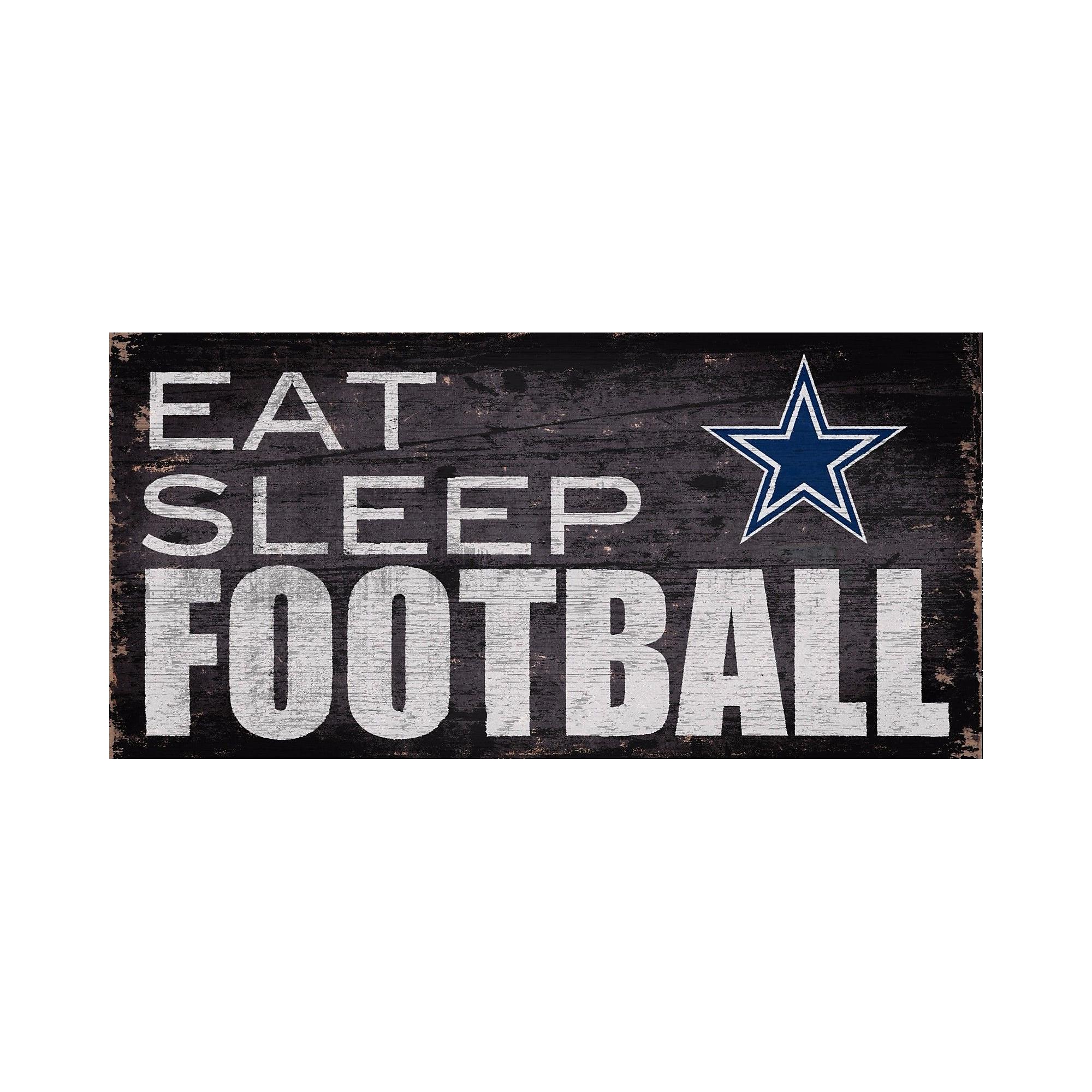 Dallas Cowboys Eat Sleep Football Sign  609ef774b