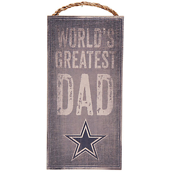 Dallas Cowboys World's Greatest Dad Sign