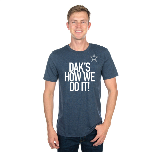 Dallas Cowboys Dak's How We Do It Tee