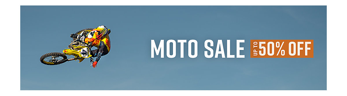 Moto Sale - Up to 50% Off