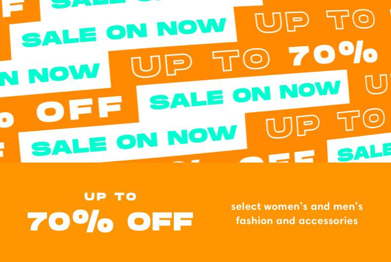 Up to 70 percent OFF select women's and men's fashion and accessories