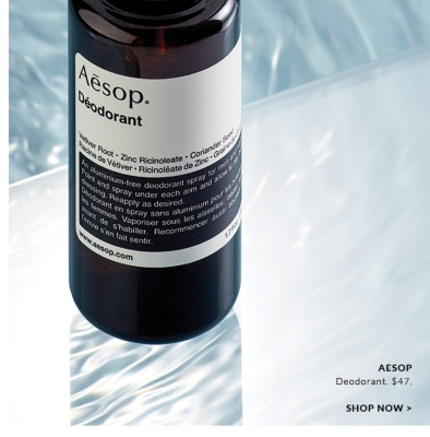 "No 10/ Sixth Scents  ""I adore the unisex Vetiver scent, free of chemicals, yet it combats bacteria. A plus in my world.""  AESOP Deodorant. $47. SHOP NOW  SHOP NOW"