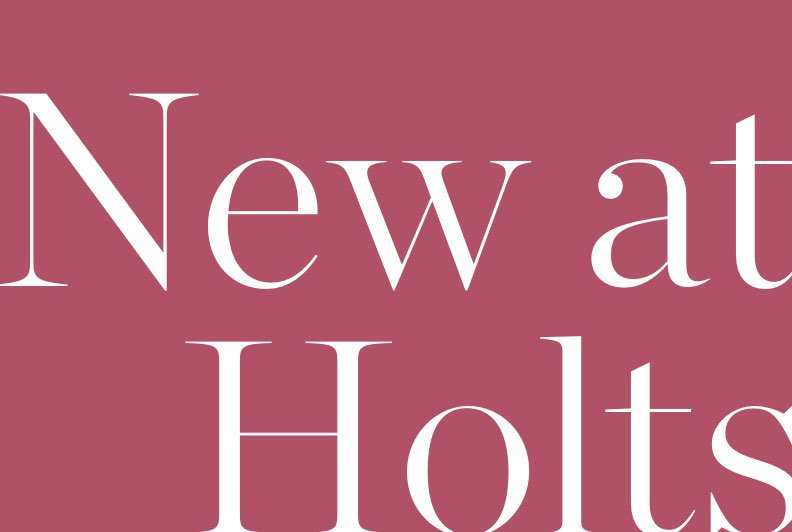 NEW AT HOLTS