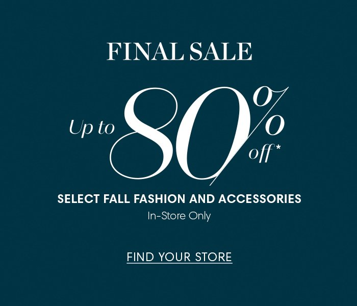 a226b0e46a Holt Renfrew image of Final Sale. Up to 80% off  select Fall fashion