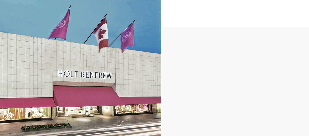 Discover Canada's leader in men's and women's designer apparel, footwear, accessories and beauty from the world's most prestigious fashion houses—from Louis Vuitton to Gucci, Chanel, Saint Laurent and more—and enjoy an inspired and distinct experience in luxury fashion.