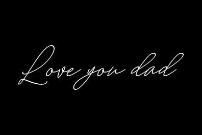 Holt Renfrew Image of Love You Dad