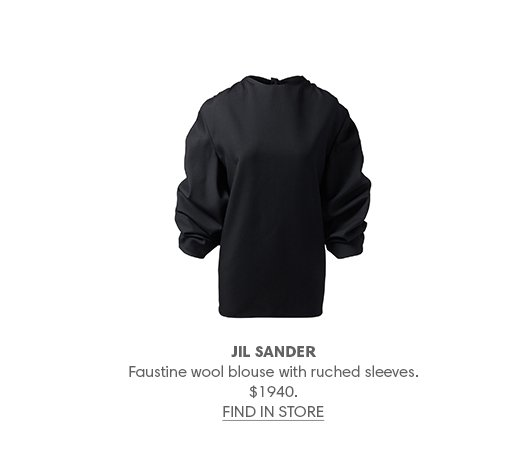 JIL SANDER Faustine wool blouse with ruched sleeves. $1940. FIND IN STORE