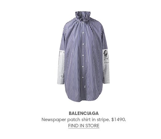 BALENCIAGA Newspaper patch shirt in stripe. $1490. FIND IN STORE
