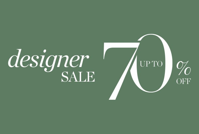 Designer Sale. Up to 70 percent off.