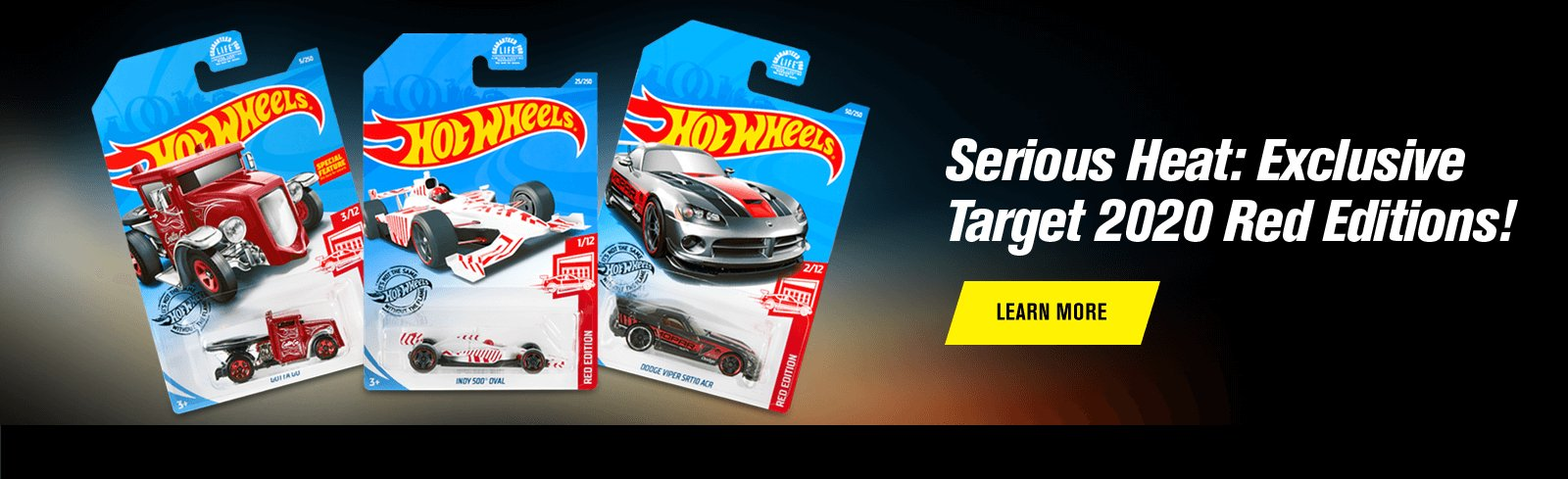 Serious Heat: Exclusive Target 2020 Red Editions!