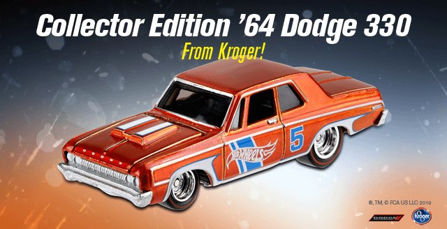 Collector Edition '64 Dodge 330 From Kroger!