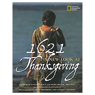 1621: A New Look at Thanksgiving