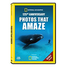 National Geographic 125th Anniversary: Photos That Amaze DVD
