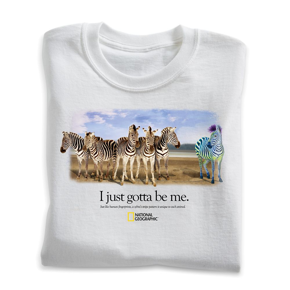 I Just Gotta Be Me Zebra T-Shirt - Adult Sizes