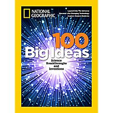 National Geographic 100 Big Ideas Special Issue