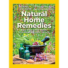National Geographic Natural Home Remedies Special Issue