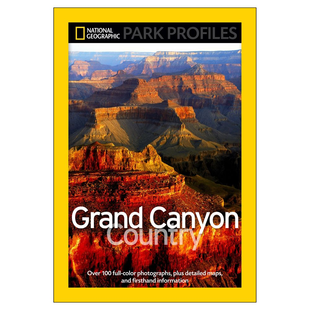 National Geographic Park Profiles: Grand Canyon