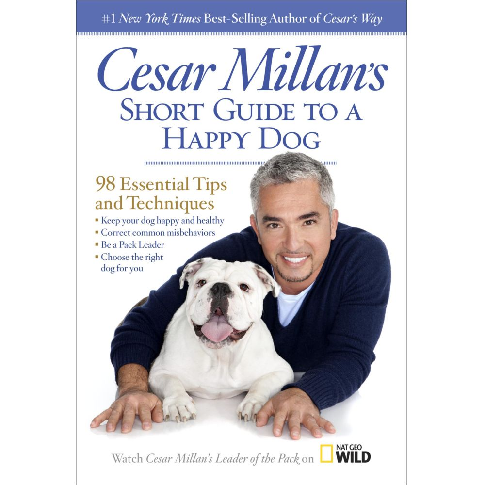 Cesar Millan's Short Guide to a Happy Dog Hardcover