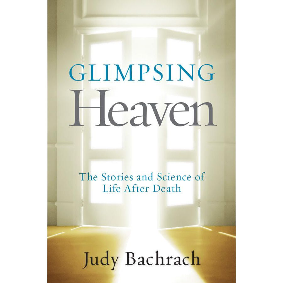 Glimpsing Heaven - Softcover