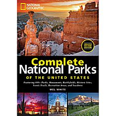 National Geographic Complete National Parks of the United States, 2nd Edition
