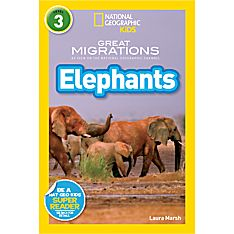 National Geographic Readers: Great Migrations: Elephants