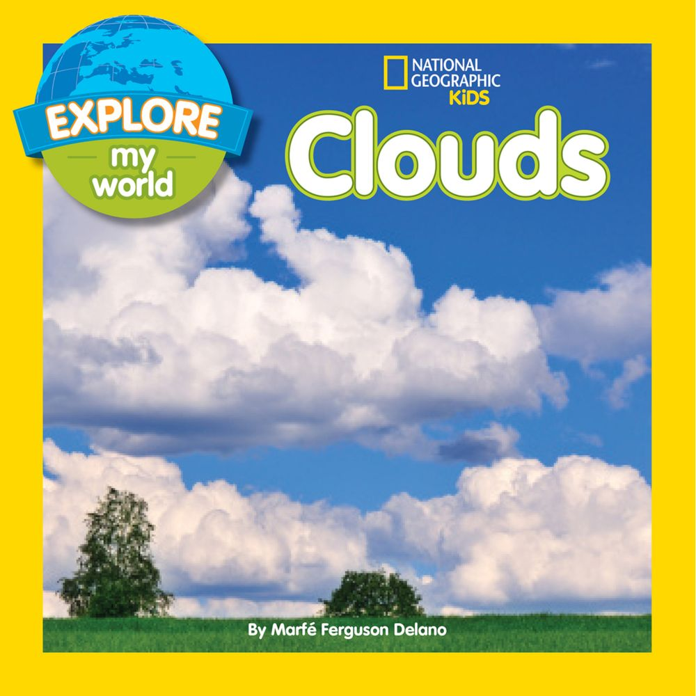 Explore My World: Clouds