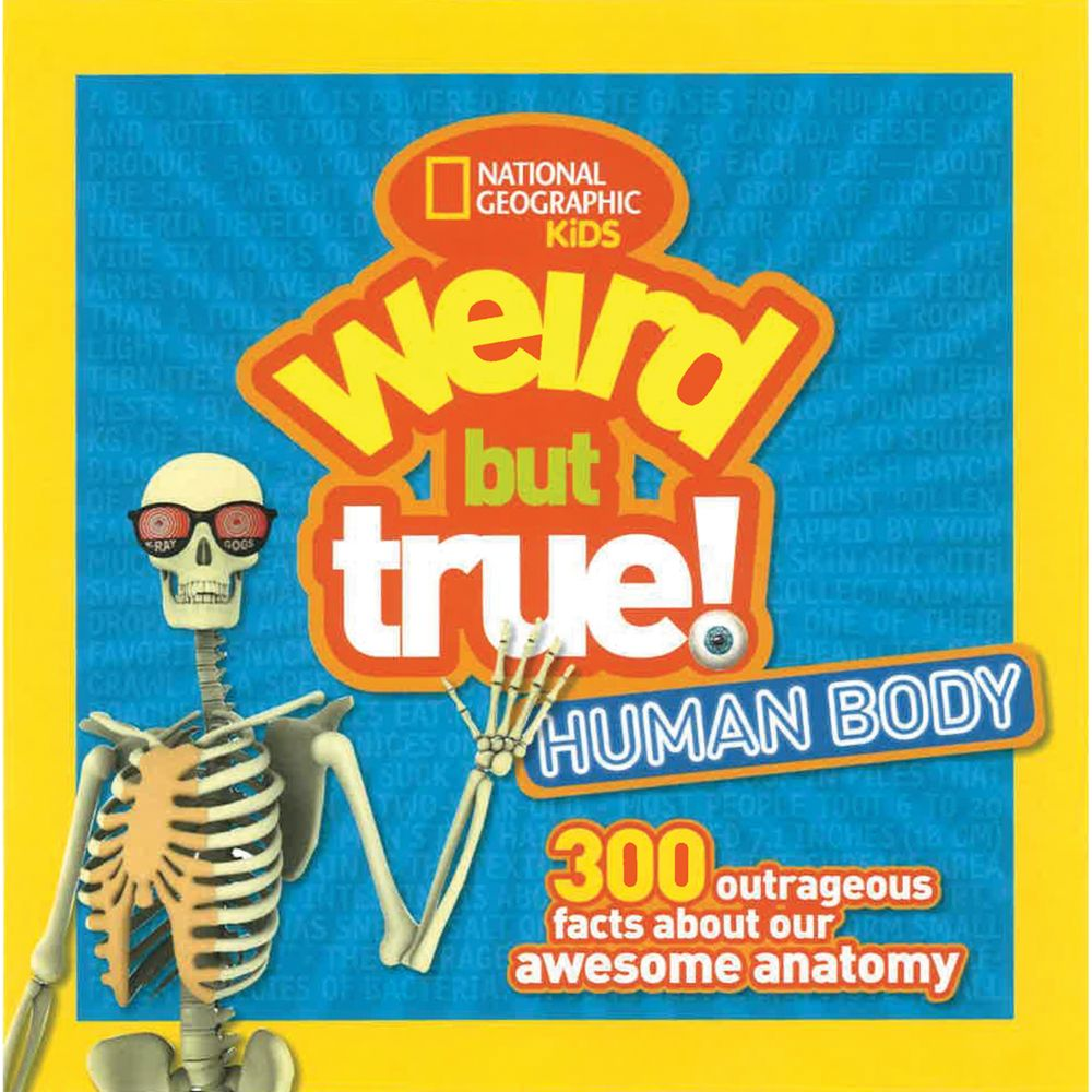 Weird but True: Human Body