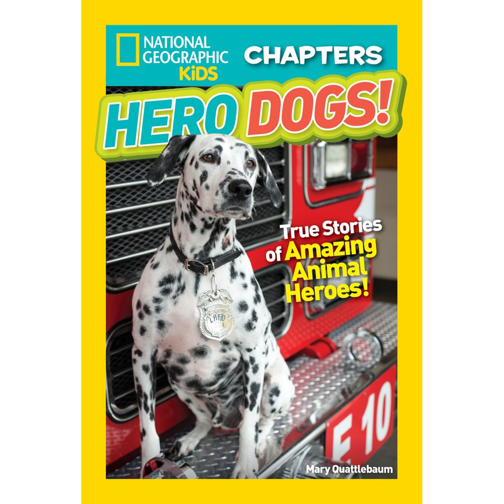 National Geographic Kids Chapters: Hero Dogs