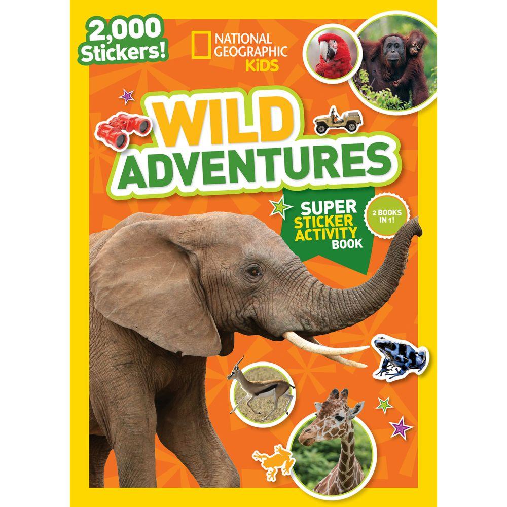 National Geographic Kids Wild Adventures Super Sticker Activity Book