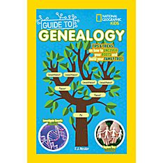 National Geographic Kids Guide to Genealogy