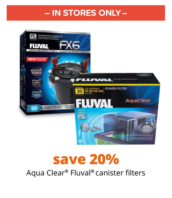 save 20%  Aqua Clear® Fluval® canister filters