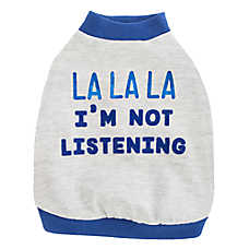 "Top Paw® ""La La La I'm Not Listening"" Dog Tee"
