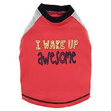 "Top Paw® ""I Wake Up Awesome"" Pet Tee"