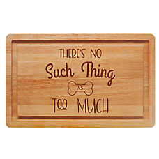 "Top Paw® ""There's No Such Thing As Too Much"" Pet Placemat"