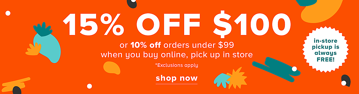 15% OFF $100 or 10% off orders under $99