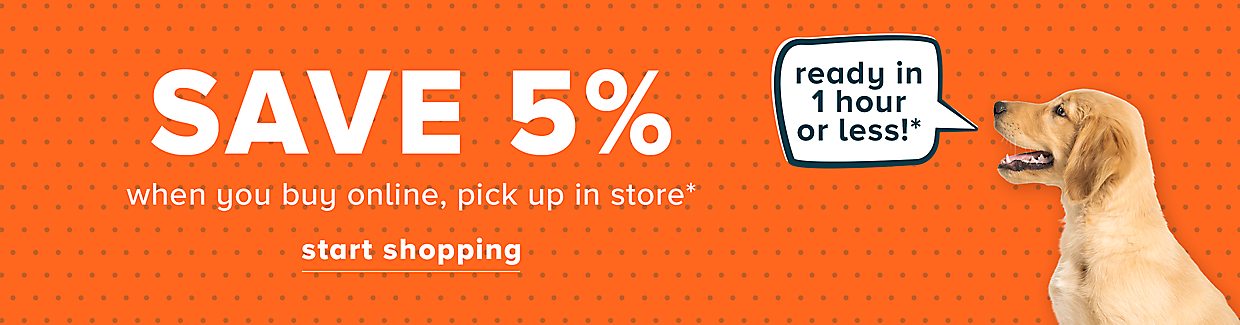 Save 5% when you buy online, pick up in store. (burst) ready in 1 hr. or less! start shopping
