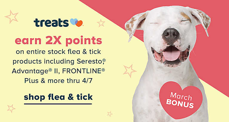 Earn 2X points on entire stock flea & tick products including Seresto®, Advantage® II, FRONTLINE® & more thru 4/7. Shop flea & tick