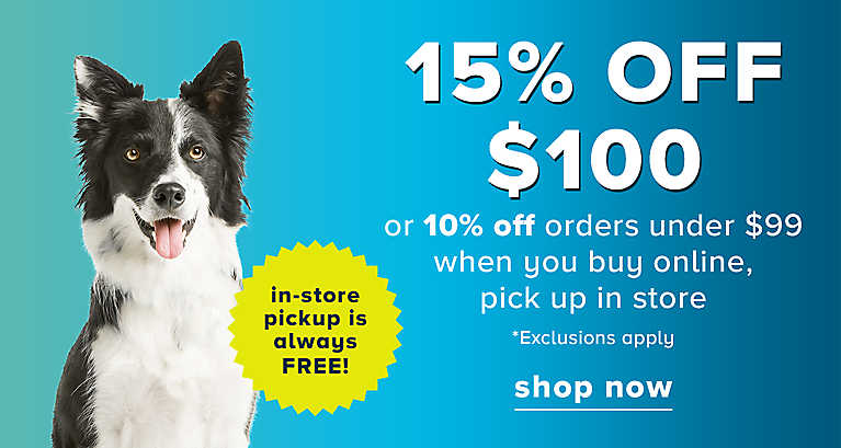 15% OFF $100 or 10% OFF orders under $99 when you buy online, ...