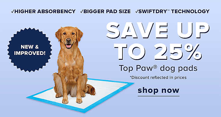 Save 25% on new and improved Top Paw dog pads