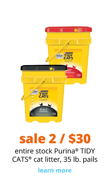 sale 2 / $30 entire stock Purina® TIDY CATS® cat litter, 35 lb. pails