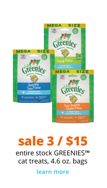 sale 3/$15 entire stock GREENIES™ dental cat treats, 4.6 oz. bags