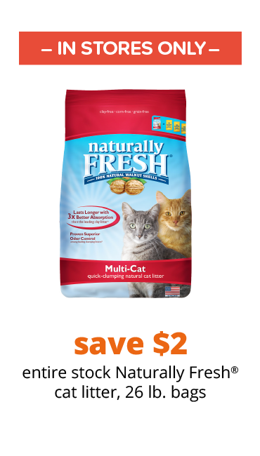 save $2 entire stock Naturally Fresh® cat litter, 26 lb. bags