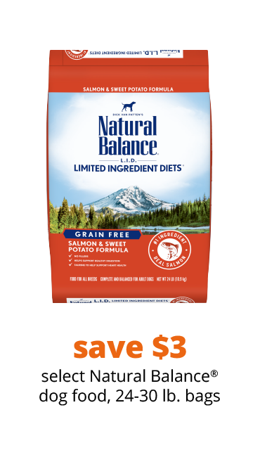 save $3 select Natural Balance® dog food, 24-30 lb. bags